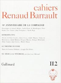 Cahiers Renaud-Barrault. n° 112, 40e anniversaire de la Compagnie