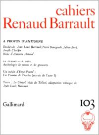 Cahiers Renaud-Barrault. n° 103, A propos d'Antigone