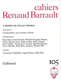 Cahiers Renaud-Barrault. n° 105, A propos de Dylan Thomas