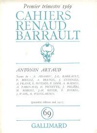 Cahiers Renaud-Barrault. n° 69, Antonin Artaud