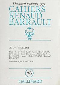 Cahiers Renaud-Barrault. n° 76, Jean Vauthier