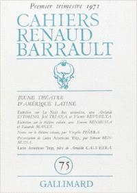 Cahiers Renaud-Barrault. n° 75, Jeune théâtre d'Amérique latine