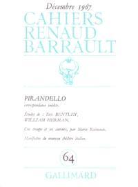 Cahiers Renaud-Barrault. n° 64, Pirandello