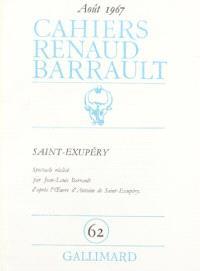 Cahiers Renaud-Barrault. n° 62, Saint-Exupéry
