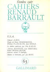 Cahiers Renaud-Barrault. n° 63, USA
