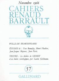 Cahiers Renaud-Barrault. n° 57, William Shakespeare