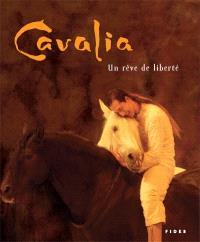 Cavalia  : un rêve de liberté