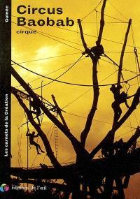 Circus Baobab, cirque : à la mémoire de Momo Wandel Soumah