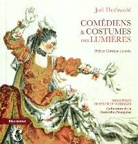 Comédiens & costumes des Lumières : miniatures de Fesch et Whirsker, collection de la Comédie-Française