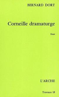 Corneille dramaturge