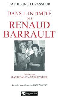Dans l'intimité des Renaud-Barrault : souvenirs recueillis par Martine Desèvre