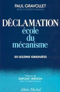 Déclamation, école du mécanisme : exercices pratiques