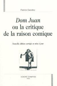 Dom Juan ou La critique de la raison comique