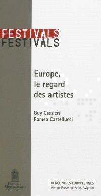 Europe, le regard des artistes = Europe, the artists' view