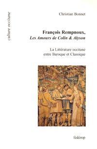 François Rempnoux, Les amours de Colin et Alyson : la littérature occitane entre baroque et classique