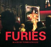 Furies : 20 ans de turbulence(s)