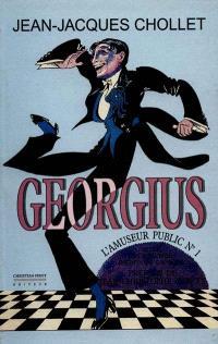 Georgius, l'amuseur public n° 1