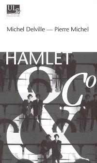 Hamlet & Co