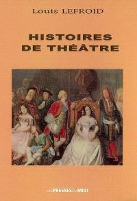 Histoires de théâtre
