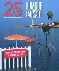 Humour et eau salée : 25 ans, Saint-Georges-de-Didonne