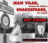 Jean Vilar, homme de théâtre, Shakespeare, Les songes : deux conférences : enregistré en 1959 & 1991
