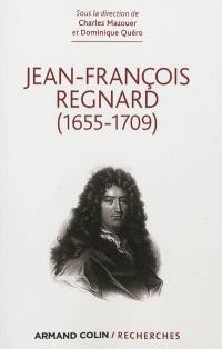 Jean-François Regnard, 1655-1709