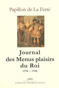 Journal des Menus plaisirs du Roi : 1756-1780