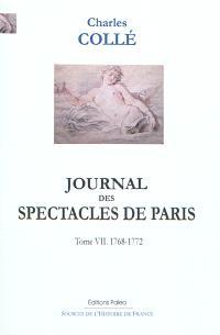 Journal historique sur les hommes de lettres, les ouvrages dramatiques et les évènements les plus mémorables du règne de Louis XV (1748-1772). Volume 7, 1768-1772