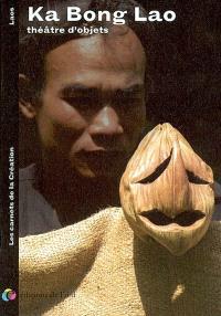 Ka Bong Lao, théâtre d'objets