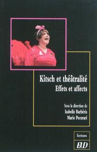 Kitsch et théâtralité : effets et affects