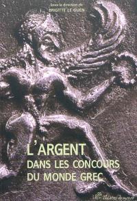 L'argent dans les concours du monde grec : acte du colloque international, Saint-Denis et Paris, 5-6 décembre 2008