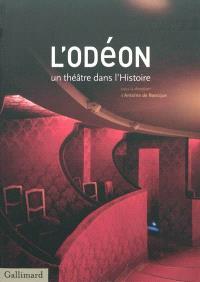 L'Odéon : un théâtre dans l'histoire, 1782-2010