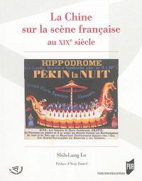 La Chine sur la scène française au XIXe siècle