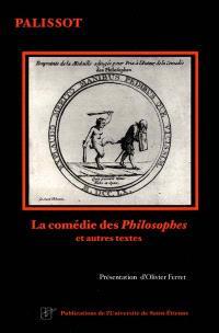 La comédie des Philosophes : et autres textes
