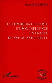 La commedia dell'arte et son influence en France du XVIe siècle au XVIIIe siècle