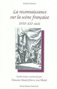 La reconnaissance sur la scène française : XVIIe-XXIe siècle