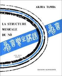 La Structure musicale du Nô : théâtre traditionnel japonais
