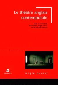 Le théâtre anglais contemporain : 1985-2005