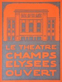 Le Théâtre des Champs-Elysées est ouvert
