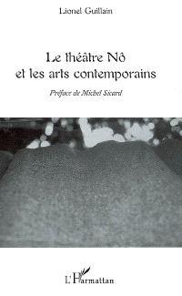 Le théâtre nô et les arts contemporains