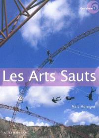 Les arts sauts : entretiens avec Fabrice Champion, Laurence de Magalhaes, Stéphane Ricordel