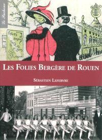 Les Folies Bergère de Rouen