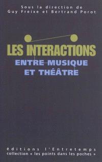 Les interactions entre musique et théâtre