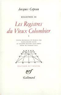 Les registres du Vieux-Colombier. Volume 3