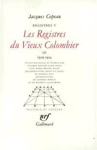 Les registres du Vieux-Colombier. Volume 5, 1919-1924