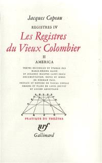 Les registres du Vieux-Colombier. Volume 4, América