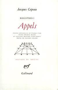 Les registres du Vieux-Colombier. Volume 1, Appels