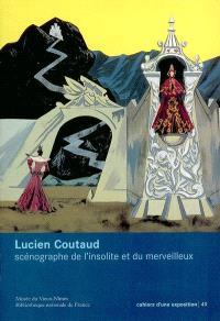 Lucien Coutaud : scénographe de l'insolite et du merveilleux