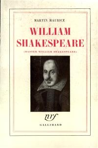 Master William Shakespeare