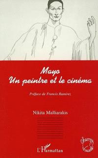 Mayo, un peintre et le cinéma